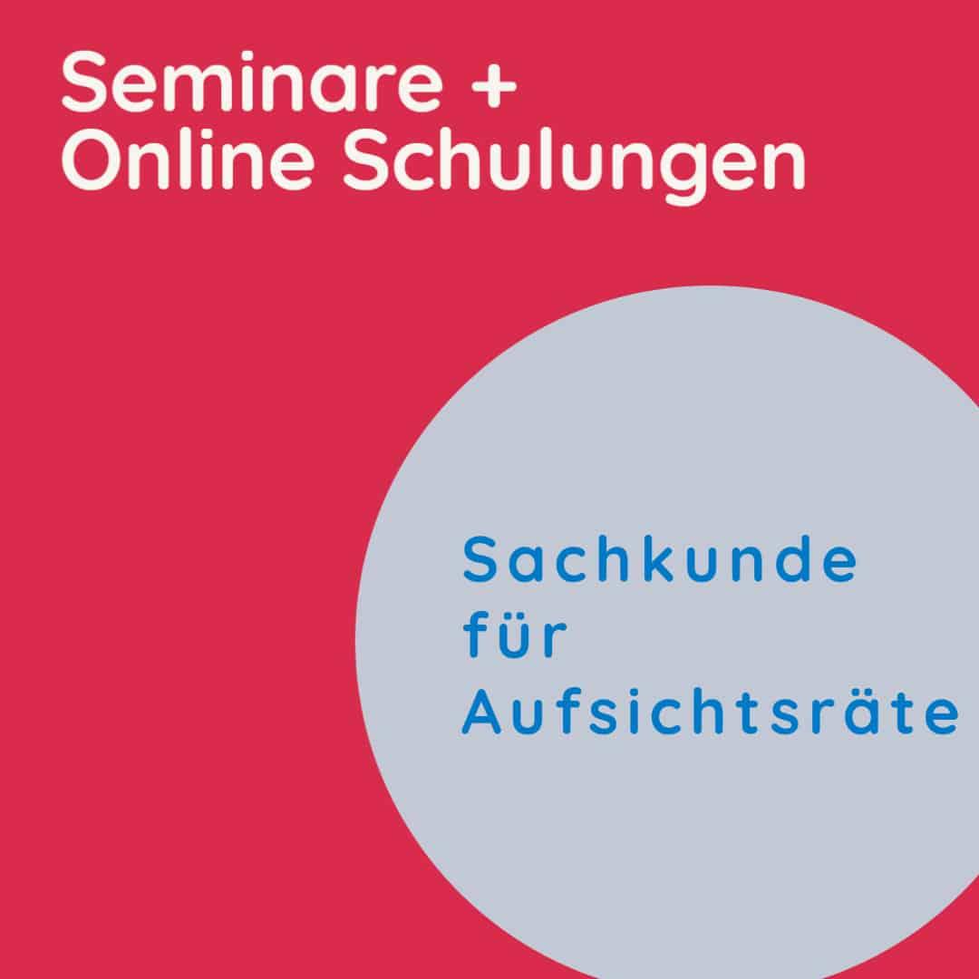 Seminare Aufsichtsrat - Rechte und Pflichten