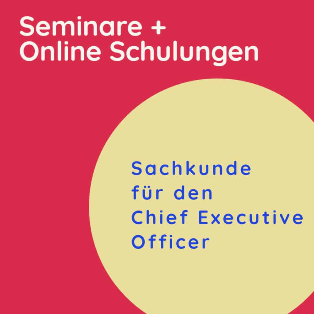 Lehrgang Sachkunde als CEO + Senior Executive